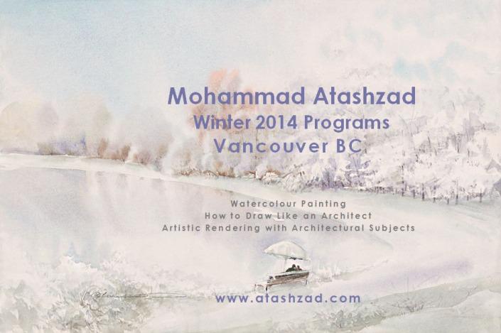 Mohammad Atashzad Winter, 2014 Programs, Vancouver BC